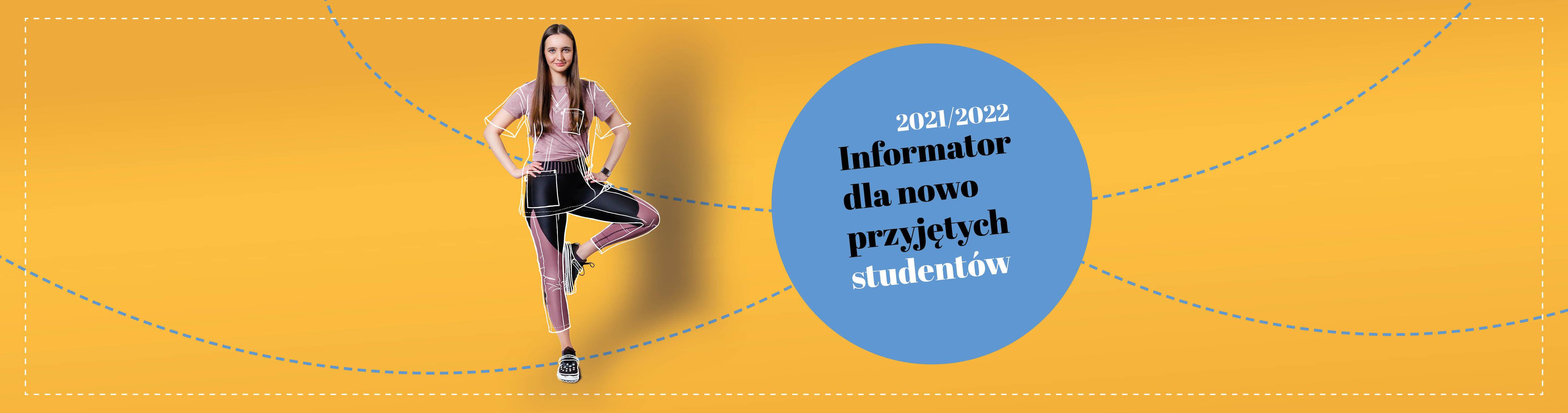 Informacje dla nowo przyjętych studentów 2021